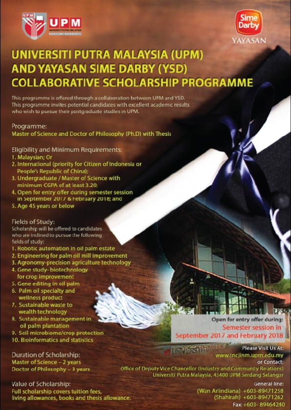 http://sgs.upm.edu.my/financial_assistance_scholarships/other_scholarships/universiti_putra_malaysia_upm_and_sime_darby_ysd_collaborative_scholarship_programme-34899